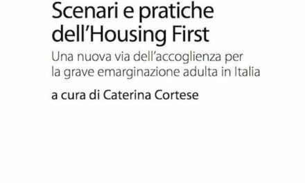 Scenari e pratiche dell'Housing First