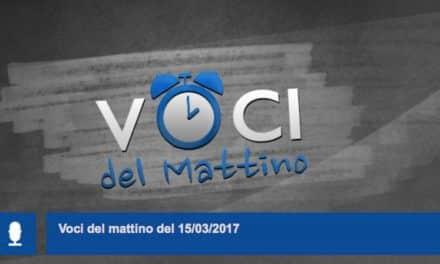 Radio 1 – Voci del Mattino, 15-03-2017