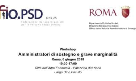 6 giugno, Roma – Amministratori di sostegno e grave marginalità