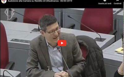 Audizione alla Camera sul Reddito di Cittadinanza