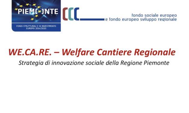 We.Ca.Re. (Welfare Cantiere Regionale), Piemonte