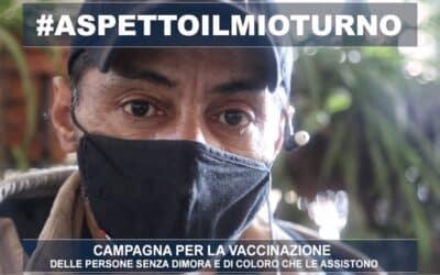 #aspettoilmioturno – Campagna per i vaccini a senza dimora e operatori